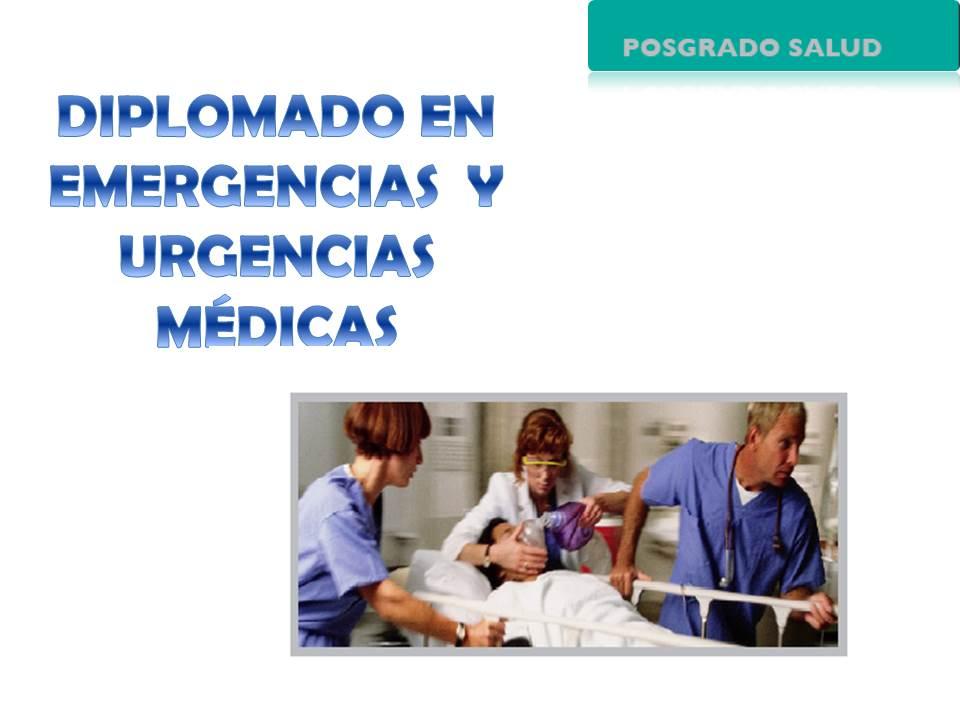 Diplomado en Emergencias y Urgencias Médicas